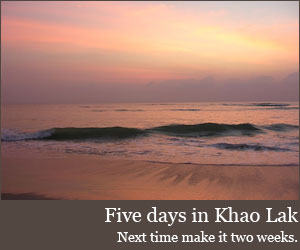 Five days in Khao Lak, Thailand
