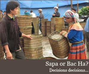 Sapa or Bac Ha?